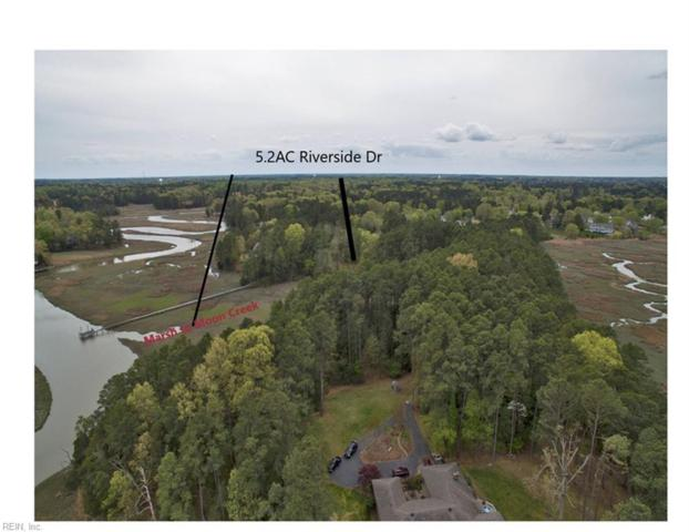 5.2 Ac Riverside Dr, Isle of Wight County, VA 23430 (#10190157) :: The Kris Weaver Real Estate Team