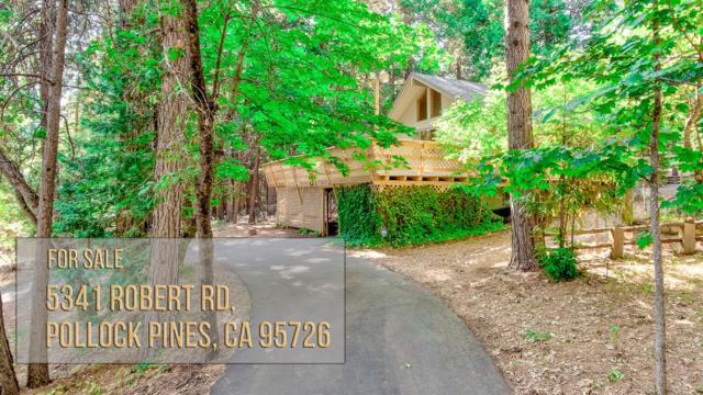 5341 Robert Road, Pollock Pines, CA 95726 (MLS #18046124) :: Dominic Brandon and Team