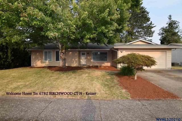 6782 Birchwood Ct N, Keizer, OR 97303 (MLS #781815) :: Sue Long Realty Group