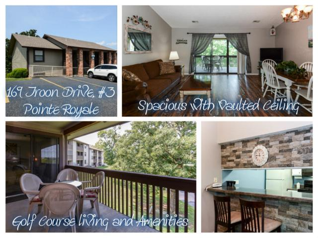 169 Troon Drive #3, Branson, MO 65616 (MLS #60116928) :: Good Life Realty of Missouri
