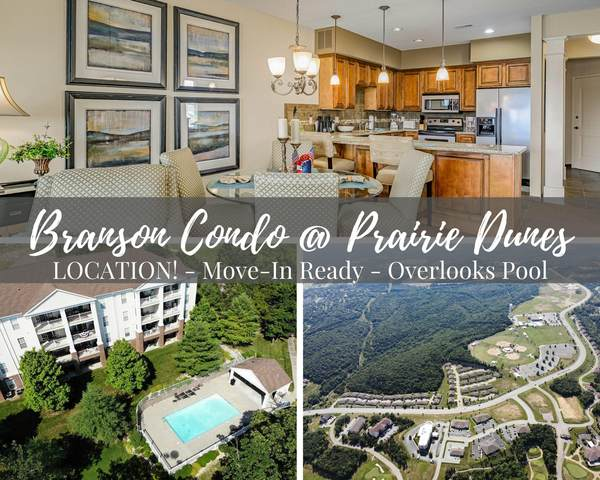 201 Prairie Dunes Dr #1402, Branson, MO 65616 (MLS #60166459) :: Clay & Clay Real Estate Team
