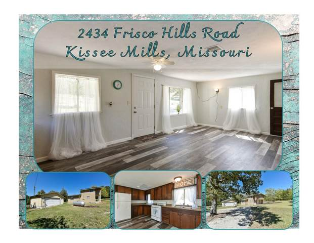 2434 Frisco Hills Road, Kissee Mills, MO 65680 (MLS #60201829) :: Team Real Estate - Springfield