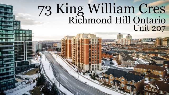 73 King William Cres #207, Richmond Hill, ON L4B 0C2 (MLS #N5123657) :: Forest Hill Real Estate Inc Brokerage Barrie Innisfil Orillia