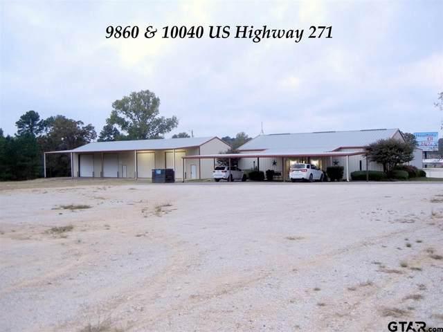 9860 & 10040 Us Highway 271, Tyler, TX 75708 (MLS #10134498) :: RE/MAX Professionals - The Burks Team