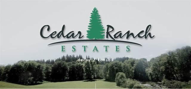 TBD Lot 22 Block A, Cedar Ranch Estates, Derby, KS 67037 (MLS #579573) :: Graham Realtors